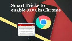Smart Tricks to enable Java in Chrome