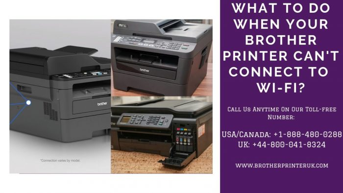 Call Us To Fix Brother Printer Can't Connect To Wifi Issue – +1 888-480-0288