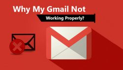 Why My Gmail Not Working Properly?