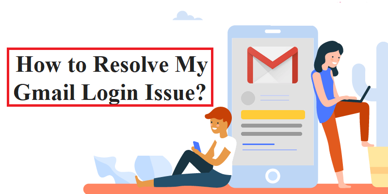 How to Resolve My Gmail Login Issue?