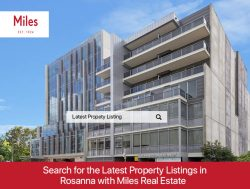 Search for the Latest Property Listings in Rosanna with Miles Real Estate