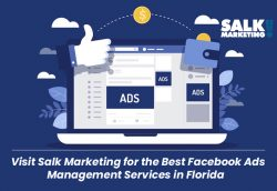 Visit Salk Marketing for the Best Facebook Ads Management Services in Florida
