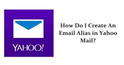 How Do I Create An Email Alias in Yahoo Mail?