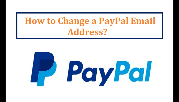 How to Change a PayPal Email Address?