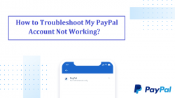 How to Troubleshoot My PayPal Account Not Working?