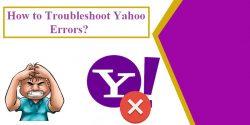 How to Troubleshoot Yahoo errors?