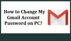 How to Change My Gmail Account Password on PC?