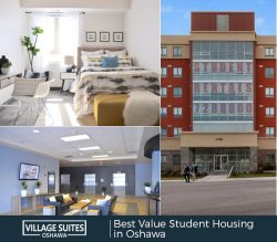 Village Suites Oshawa – Best Value Student Housing in Oshawa