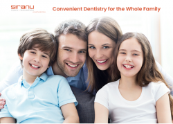 Siranli Dental – Convenient Dentistry for the Whole Family