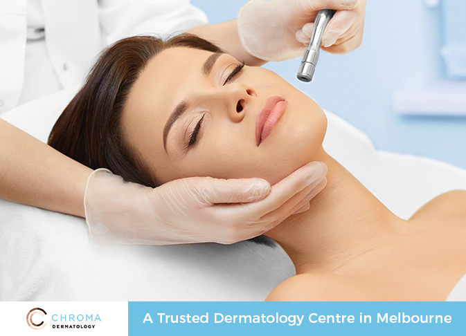 Chroma Dermatology – A Trusted Dermatology Centre in Melbourne