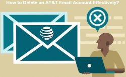 How to Delete an AT&T Email Account Effectively?