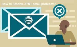 How to Resolve AT&T email problems?
