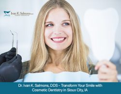 Dr. Ivan K. Salmons, DDS – Transform Your Smile with Cosmetic Dentistry in Sioux City, IA