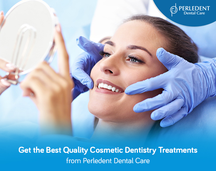 Get the Best Quality Cosmetic Dentistry Treatments from Perledent Dental Care