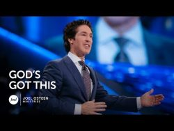 Joel Osteen – God's Got This – YouTube