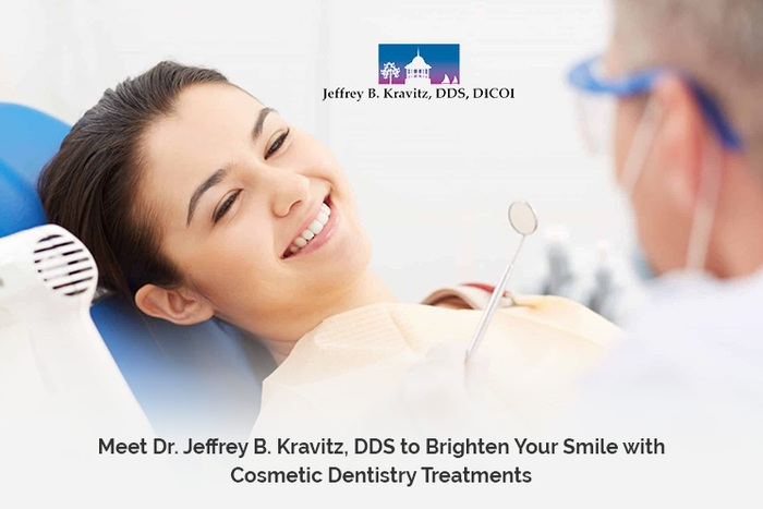 Meet Dr. Jeffrey B. Kravitz, DDS to Brighten Your Smile with Cosmetic Dentistry Treatments