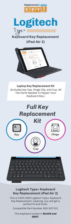 Order Individual Logitech Type+ Keyboard Keys (iPad Air 2) Online from Replacement Laptop Keys