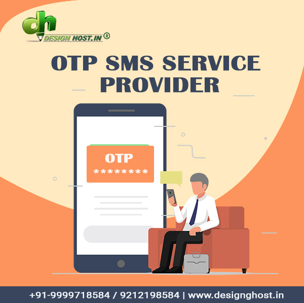 Let your clients know that they can trust you by opting for OTP SMS service by Design host.