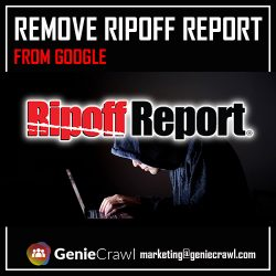 Remove Ripoff Report From Google With Genie Crawl