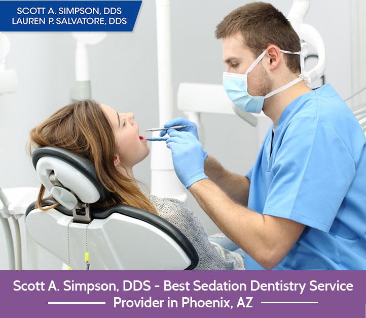 Scott A. Simpson, DDS – Best Sedation Dentistry Service Provider in Phoenix, AZ