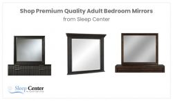 Shop Premium Quality Adult Bedroom Mirrors from Sleep Center