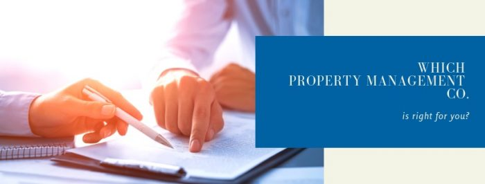 3 Things To Look For When Finding An Efficient Property Management Company