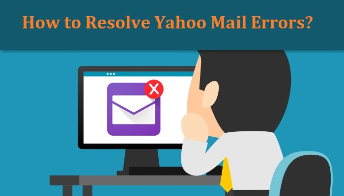 How to Resolve Yahoo mail errors?