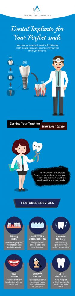 Replace your Missing Teeth with Dental Implants from Center for Advanced Dentistry