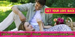 Get Your Love Back | How to Get Your Ex Back +91-7508915833