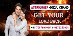 Get Your Love Back | Call us +91-7087691015 | Astrologer Gokul Chand