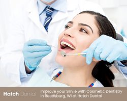 Improve your Smile with Cosmetic Dentistry in Reedsburg, WI at Hatch Dental