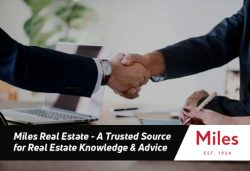 Miles Real Estate- A Trusted Source for Real Estate Knowledge & Advice