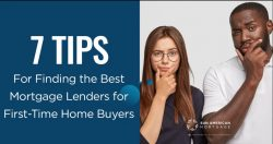 Seven Tips for Finding the Best Mortgage Lenders for First-Time Buyers