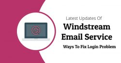 Windstream Email Service & Ways To Fix Login Problem