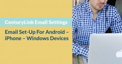 CenturyLink Email Settings & Email Set-Up For Android