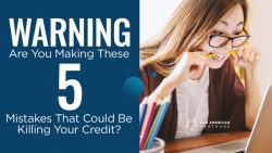 Warning! Are You Making These Mistakes That Could Be Killing Your Credit