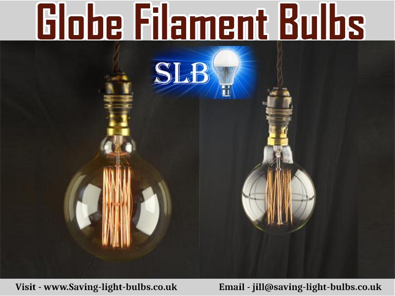Globe Filament Bulbs At Saving Light Bulbs
