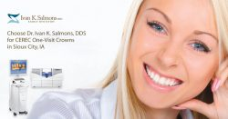 Choose Dr. Ivan K. Salmons, DDS for CEREC One-Visit Crowns in Sioux City, IA