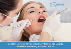 Contact Dr. Rick Kava's Sioux City Dental for Quality Sedation Dentistry in Sioux City, IA