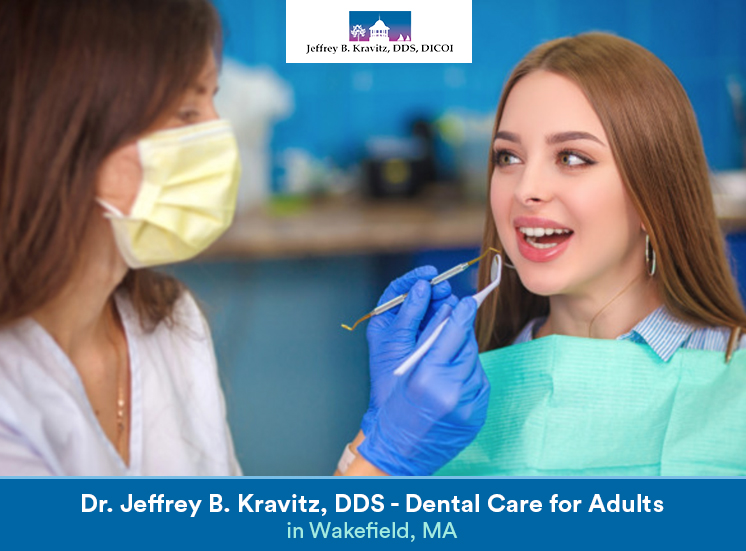 Dr. Jeffrey B. Kravitz, DDS – Dental Care for Adults in Wakefield, MA