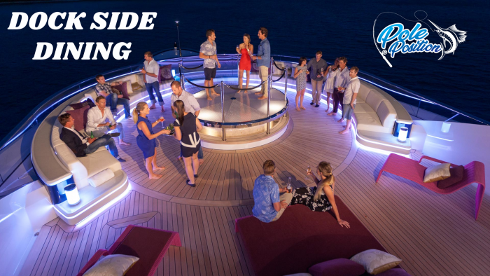 Experience the Quality Dock Side Dining