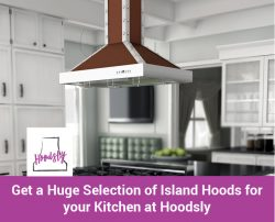 Get a Huge Selection of Island Hoods for your Kitchen at Hoodsly