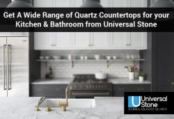 Get A Wide Range of Quartz Countertops for your Kitchen & Bathroom from Universal Stone
