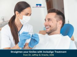 Straighten your Smiles with Invisalign Treatment from Dr. Jeffrey B. Kravitz, DDS