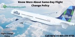 What Is JetBlue Same-Day Flight Change Policy And Other Flight Changes Policies
