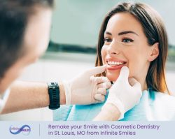 Remake your Smile with Cosmetic Dentistry in St. Louis, MO from Infinite Smiles