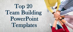 Top 20 Team Building PowerPoint Templates