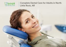 Springhill Dental – Complete Dental Care for Adults in North Little Rock, AR