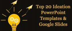 Top 20 Ideation PowerPoint Templates and Google Slides