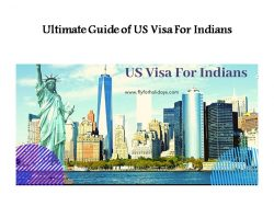 Ultimate Guide of US Visa For Indians